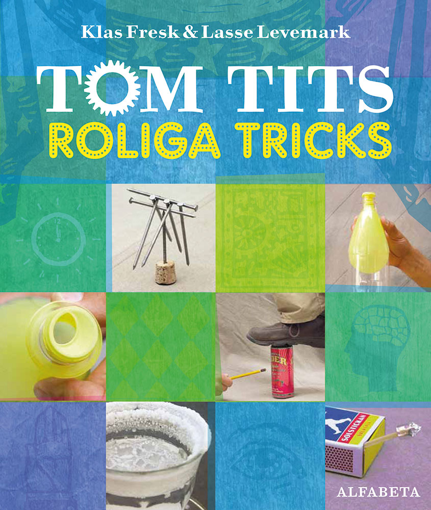 Tom Tits roliga tricks